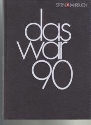 Stern-Jahrbuch Das war 1990