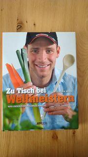 Zu Tisch bei Weltmeistern - Kochbuch