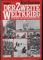 Der zweite Weltkrieg - Kurt Zentner