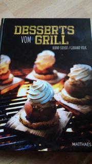 Desserts vom Grill - Fachbuch von