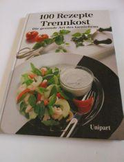 Buch - 100 Rezepte Trennkost
