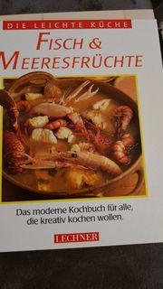 Die leichte Küche Fisch Meeresfrüchte