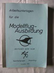 Buch Arbeitsunterlagen Modellflugausbildung Ausgabe 1981