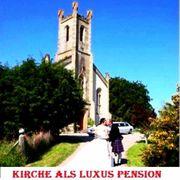 Kirche als Luxus Pension Schottland