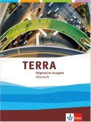 Terra Geographie Oberstufe allgemeine Ausgabe