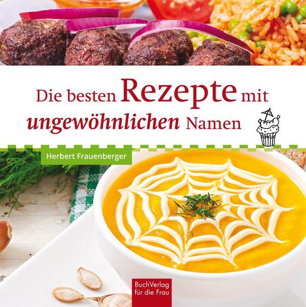 Das vielleicht lustigste Kochbuch aller