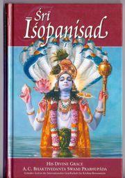 Sri Isopanisad - Achtzehn zeitlose Weisheiten