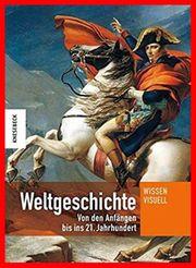 Weltgeschichte - Von den Anfängen bis