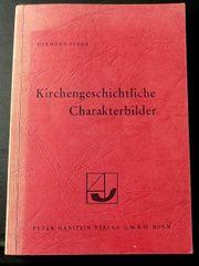 Kirchengeschichtliche Charakterbilder - von Hermann Storz