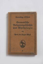 Germanische Religionsgeschichte und Mythologie von
