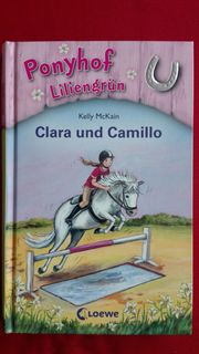 Ponyhof Liliengrün - Clara und Camillo -