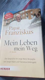 Papst Franziskus mein Leben mein