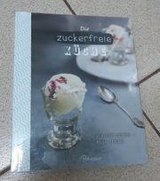 Die zuckerfreie Küche Buch Neu