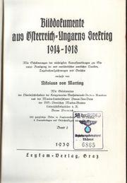 1914-1918 Österreich - Ungarns Seekrieg