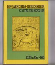1900 Jahre Nida-Heddernheim Civitas Taunensium