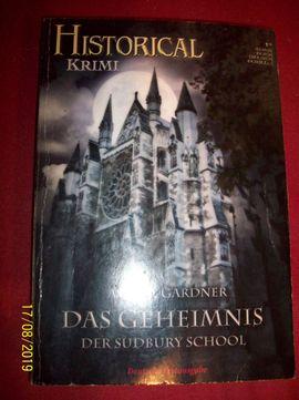 DAS GEHEIMNIS DER SUDBURY SCHOOL - Historical Krimi