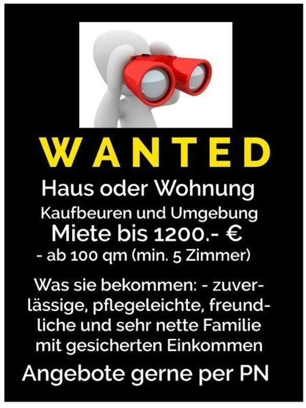 Wanted Haus oder Wohnung