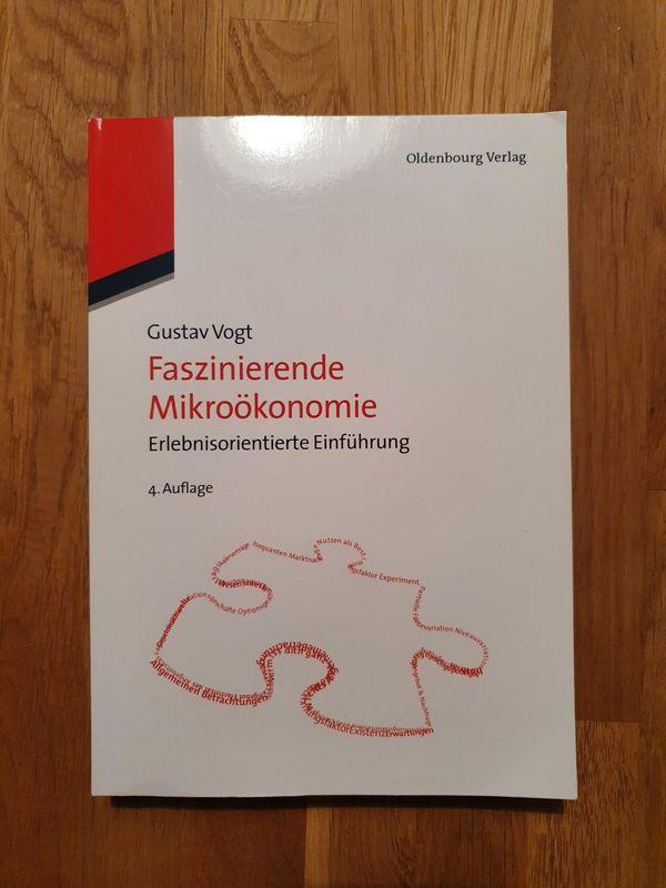 Faszinierende Mikroökonomie 4. Auflage Buch von Gustav Vogt BWL