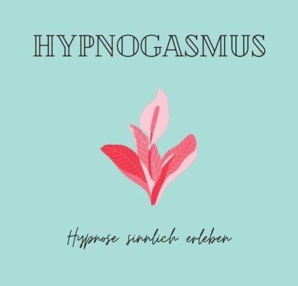HypnoGasmus - Erotische Hypnose als MP3