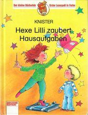 Hexe Lilli zaubert Hausaufgaben Knister