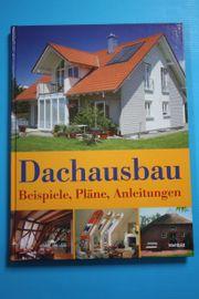 Dachausbau - Beispiele Pläne Anleitungen - Buch -