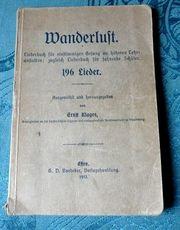 altes Liederbuch von 1912- Wanderlust