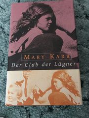 Mary Karr - Der Club der