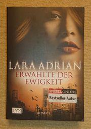 Erwählte der Ewigkeit - Lara Adrian
