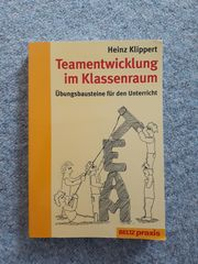 Heinz Klippert - Teamentwicklung im Klassenraum -