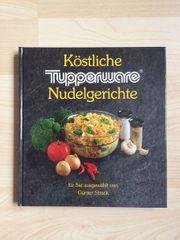 Tupperware-Kochbuch Köstliche Nudelgerichte