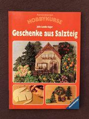 Salzteig Geschenke Hobbykurse neu