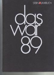 Stern-Jahrbuch Das war 1989