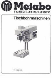 Metabo Tischbohrmaschine Typ T12 STW