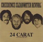 Creedence Clearwater Revivial - 24 Carat