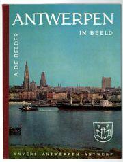 Antwerpen in Beeld - De Belder A