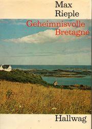 Geheimnisvolle Bretagne