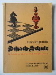 E Bogoljubow Schach-Schule Ein allgemeinverständlich