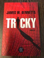 Thriller Tricky James W Bennetts