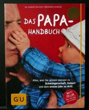 Das Papa-Handbuch das Praxisbuch von
