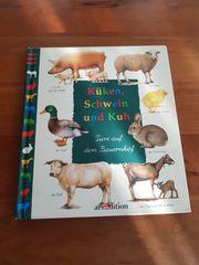 Kindersachbuch Küken Schwein und Kuh -