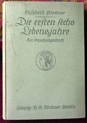 Elisabeth Plattner - die ersten sechs Jahre