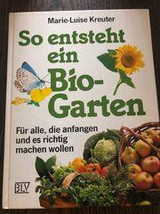 So entsteht ein Biogarten Kreuter