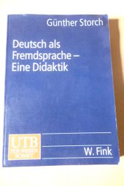 Deutsch als Fremdsprache - Eine Didaktik