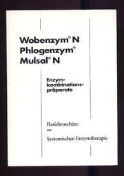 WobenzymN - Phlogenzym - MulsalN - Basisbroschüre zur