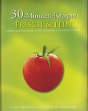 30-Minuten-Rezepte Frisch Fein Buch