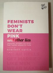 Feminists Don t Wear Pink