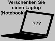 Laptop Notebook - Schenke mir einen