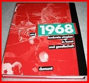 1968 - Konkrete Utopien in Kunst