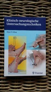 Klinisch-beurologische Untersuchungstechniken