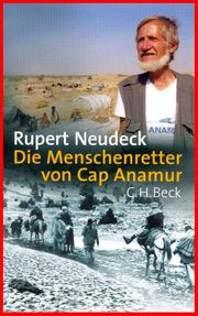 RUPERT NEUDECK - DIE MENSCHENRETTER VON